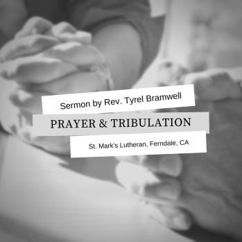 Prayer & Tribulation