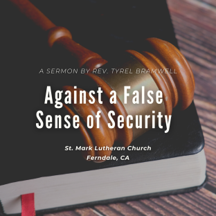 Against a False Sense of Security